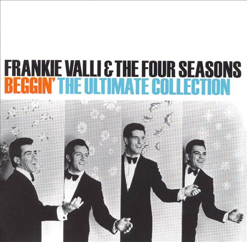 Beggin': The Ultimate Collection