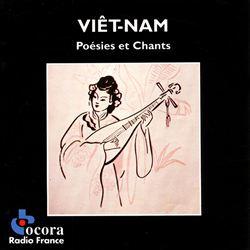 Vietnam: Poems & Songs (Poésies et Chants)