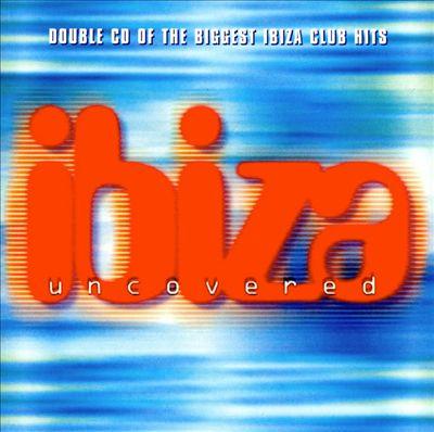 Ibiza Uncovered