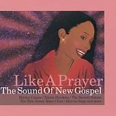 Like a Prayer: The Sound of New Gospel