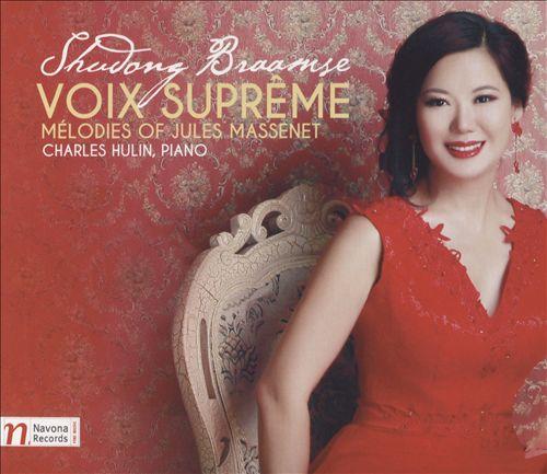 Voix Suprême: Mélodies of Jules Massenet