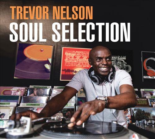 The Trevor Nelson Soul Selection