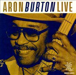 Aron Burton Live