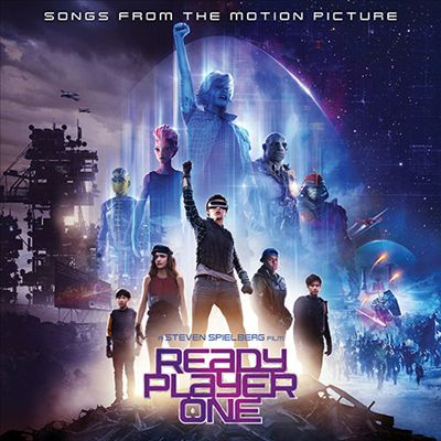 Ready Player One [Songs from the Motion Picture]