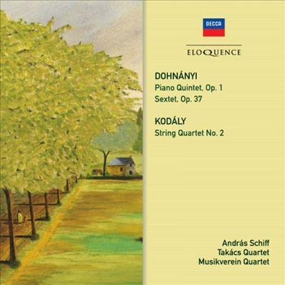 Dohnányi: Piano Quintet; Sextet; Kodály: String Quartet No. 2