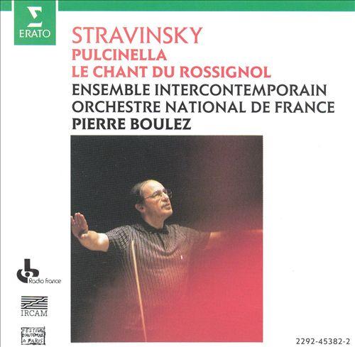 Stravinsky: Pulcinella; Le chant du rossignol