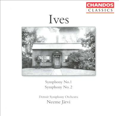 Ives: Symphonies Nos. 1 & 2
