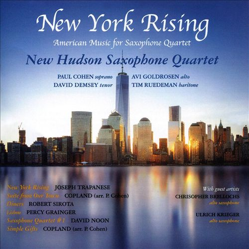 New York Rising: American Music for Saxophone Quartet