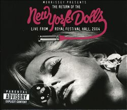 The Return of the New York Dolls: Live from Royal Festival Hall, 2004