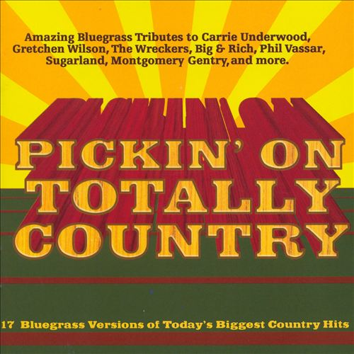 Pickin' on Totally Country
