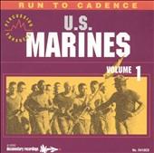 Run to Cadence with the U.S. Marines, Vol. 1