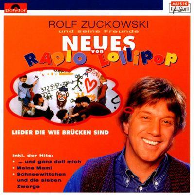 Neues von Radio Lollipop (Lieder, Die Wie Brücken)