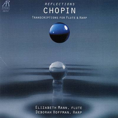 Chopin Reflections: Transcriptions for Flute and Harp