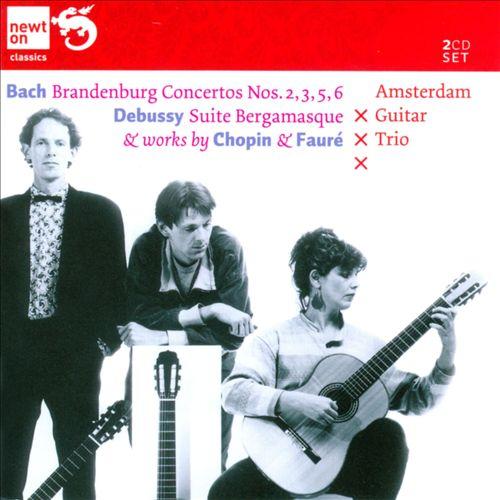 Bach: Brandenburg Concertos Nos. 2, 3, 5, 8; Debussy: Suite Bergamasque; Works by Chopin & Fauré