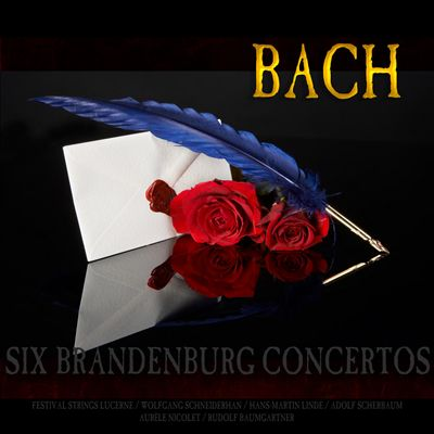 Bach: The Six Brandenburg Concertos