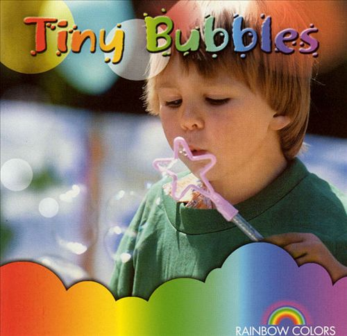 Rainbow Colors: Tiny Bubbles