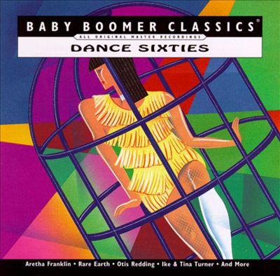 Baby Boomer Classics: Dance Sixties