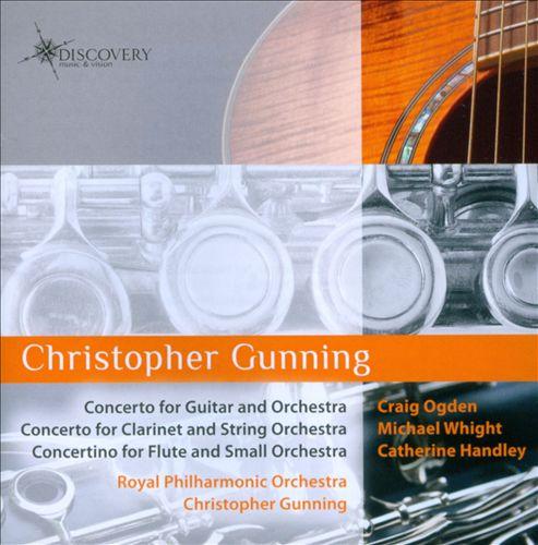 Christopher Gunning: Concertos for Guitar, Clarinet & Flute