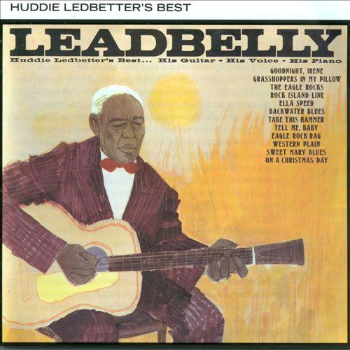 Huddie Ledbetter's Best (His Guitar His Voice His Piano)