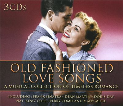 Old Fashioned Love Songs