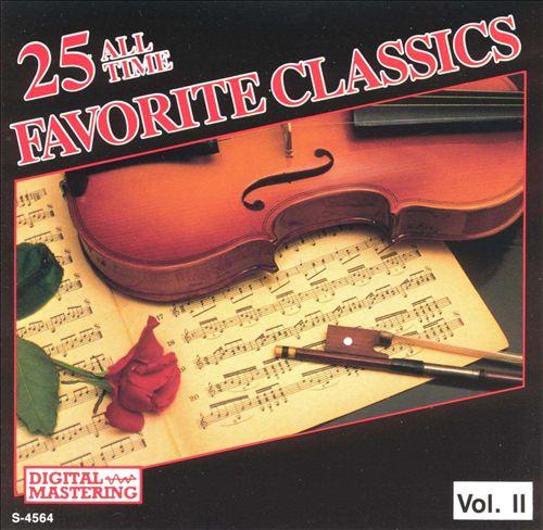 25 All Time Favorite Classics, Vol. 2