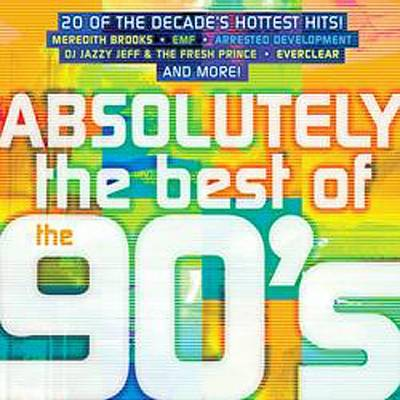 Absolutely the Best of the 90's