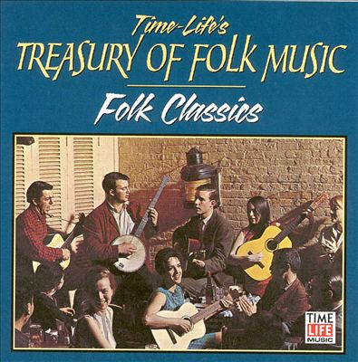 Treasury of Folk: Folk Classics 1956-1964