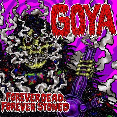 Forever Dead Forever Stoned