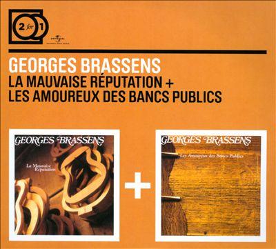 La Mauvaise Réputation/Les Amoureux Des Bancs Publics