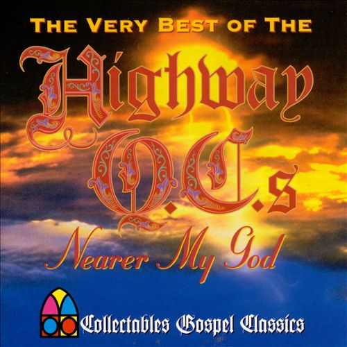 Nearer My God: The Very Best of the Highway QC's