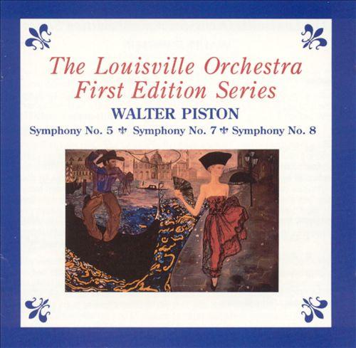 Walter Piston: Symphony No. 5; Symphony No. 7; Symphony No. 8