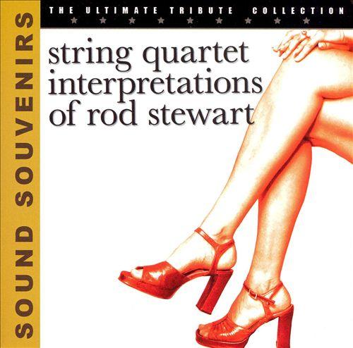 String Quartet Interpretations of Rod Stweart