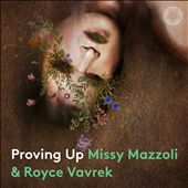 Missy Mazzoli & Royce Vavrek: Proving Up