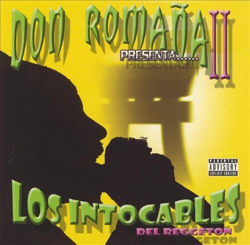 Don Romana Presenta... los Intocables del Reggaeton