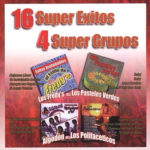 16 Super Exitos, 4 Super Grupos