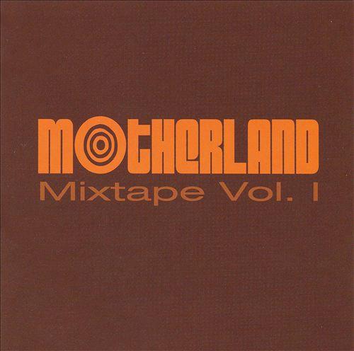 Motherland Mixtape, Vol. 1