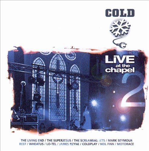 Cold Live at the Chapel, Vol. 2