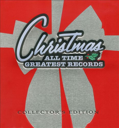 Christmas: The All-Time Greatest Records