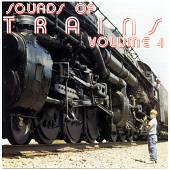 Sounds of Trains, Vol. 4