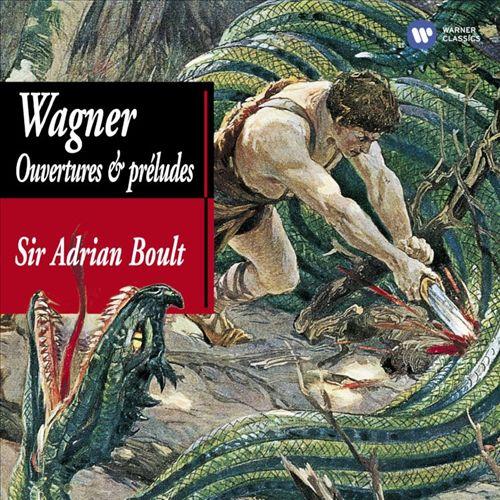 Wagner: Ouvertures & Préludes [United Kingdom]