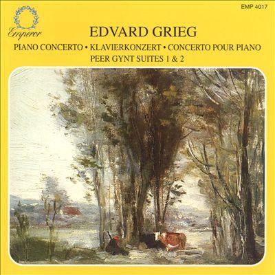 Grieg: Piano Concerto; Peer Gynt Suites Nos. 1 & 2