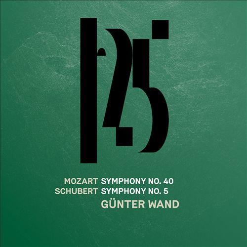 Mozart: Symphony No. 40; Schubert: Symphony No. 5
