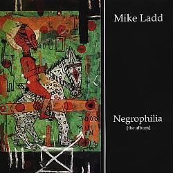 Negrophilia: The Album