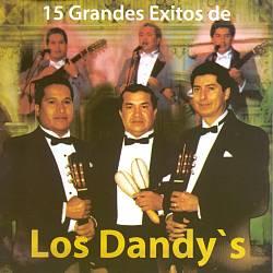 15 Grandes Exitos de los Dandy's