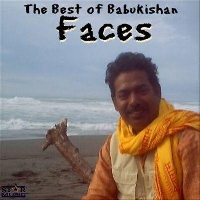 Faces: The Best of Babukishan
