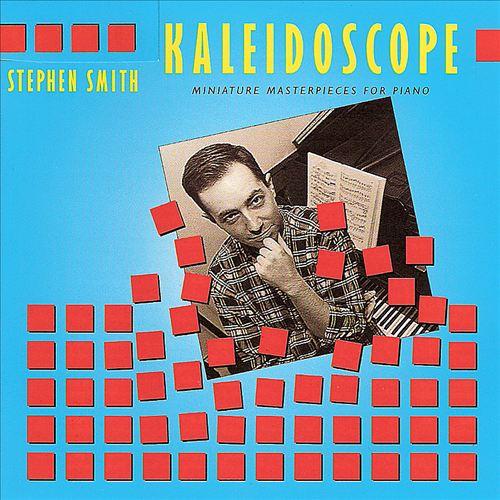 Kaleidoscope: Miniature Masterpieces for Piano