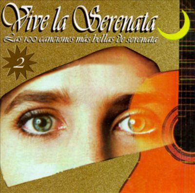 Vive La Serenata, Vol. 2