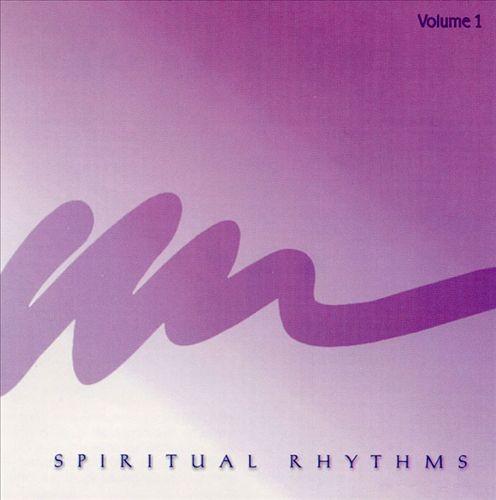 Spiritual Rhythms, Vol. 1
