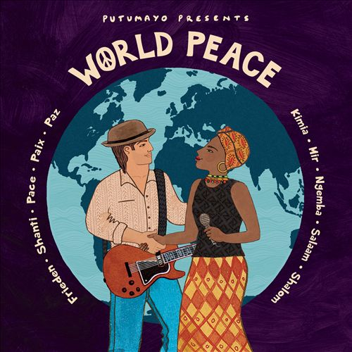 Putumayo Presents: World Peace