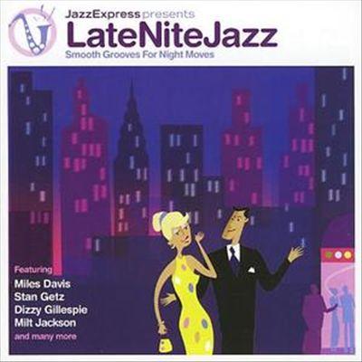 Jazz Express Presents: Late Night Jazz